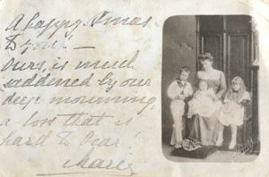 Christmas card addressed to Rev R.B. Egan from Marie, the Crown Princess of Romania, Dec 1900. On the photo Princess Marie with the children Carol, Maria and Elizabeth