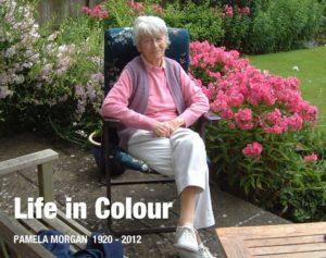 Life in Colour PAMELA MORGAN 1920-2012, book cover